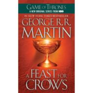 A Feast for Crows (Song of Ice and Fire 4)