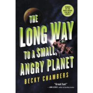 The Long Way to a Small, Angry Planet ( Wayfarers 1 )