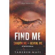 Find Me  (Shatter Me series novellas)