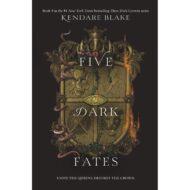Five dark Fates ( Three Dark Crowns 4 )