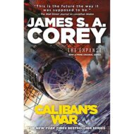 Calibans War (Expanse 2)