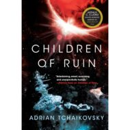 Children of Ruin (Children of Time 2)