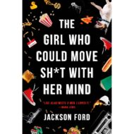 Girl who could move Sh*t with her MIND  ( The Frost Files 1 )