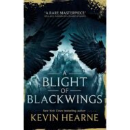 A Blight of Blackwings (Seven Kennings 2)