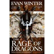 The Rage of Dragons (The Burning 1)