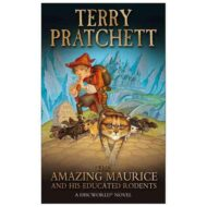 The Amazing Maurice and His Educated Rodents (Discworld 28)