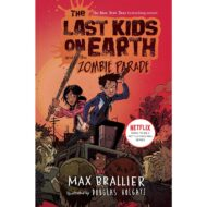 Last Kids on Earth and the Zombie Parade, The (2)