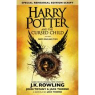 Harry Potter and the Cursed Child – Parts One and Two: The Official Playscript