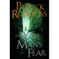 Wise Mans Fear, the (Kingkiller Chronicle 2)