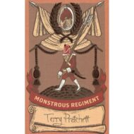 Monstrous Regiment (Discworld: The Industrial Revolution Collection)