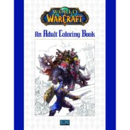 World of Warcraft An Adult Coloring Book