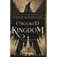Crooked Kingdom (Six of Crows 2)