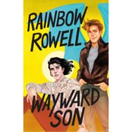 Wayward Son (Carry On/Simon Snow 2)