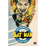 Batman The Golden Age  Vol 03
