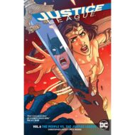 Justice League  Vol 06 (Rebirth) The People Vs. The Justice League