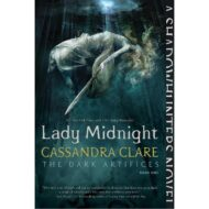 Lady Midnight ( Dark Artifices 1 )