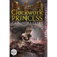 Clockwork Princess (Infernal Devices 3) 2015