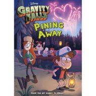 Gravity Falls Pining Away