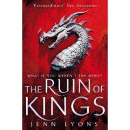 The Ruin of Kings (Chorus of Dragons 1)