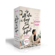 To All the Boys Ive Loved Before Box sett