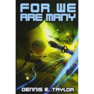 For we are many (Bobiverse 2)
