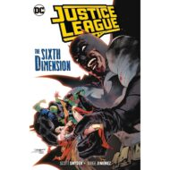 Justice League  Vol 04 The Sixth Dimension