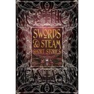 Sword & Steam Short Stories – Gothic Fantasy