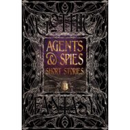 Agents & Spies Short Stories – Gothic Fantasy