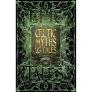 Celtic Myths & Tales Epic Tales – Myth and Fantasy