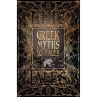 Greek Myths & Tales: Epic Tales – Gothic Fantasy