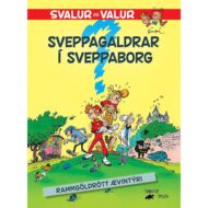Svalur og Valur – Sveppagaldrar í Sveppaborg