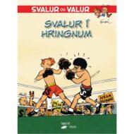 Svalur og Valur – Svalur í hringnum