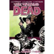 Walking Dead  Vol 12 Life Among Them