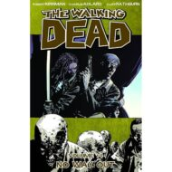 Walking Dead  Vol 14 No Way Out