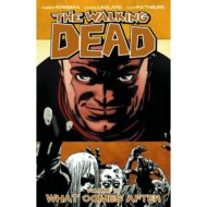 Walking Dead  Vol 18 What Comes After