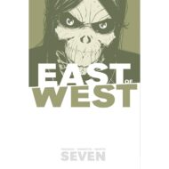 East Of West  Vol 07