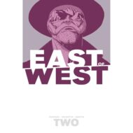 East Of West  Vol 02 We Are All One