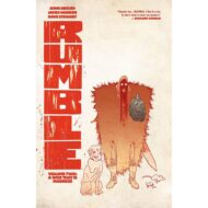 Rumble Vol 02 A Woe That Is Madness