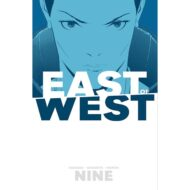 East Of West  Vol 09
