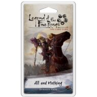 Legend of the Five Rings LCG: Elemental Cycle 5 – All and Nothing