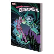 Unbelievable Gwenpool  Vol 05 Lost In The Plot