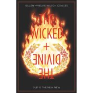 Wicked & Divine Vol 08 Old Is The New New