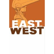 East Of West  Vol 06