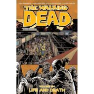 Walking Dead  Vol 24 Life And Death