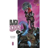 Black Science  Vol 01 How To Fall Forever