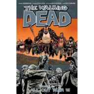 Walking Dead  Vol 21 All Out War Pt 02