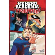 My Hero Academia Vigilantes Vol 05