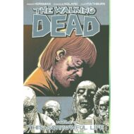 Walking Dead  Vol 06 Sorrowful Life