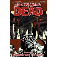 Walking Dead  Vol 17 Something To Fear
