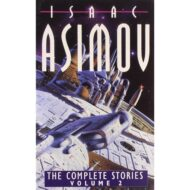 Isaac Asimov complete stories vol.2